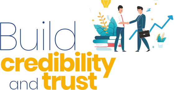 Build Credibility & Trust