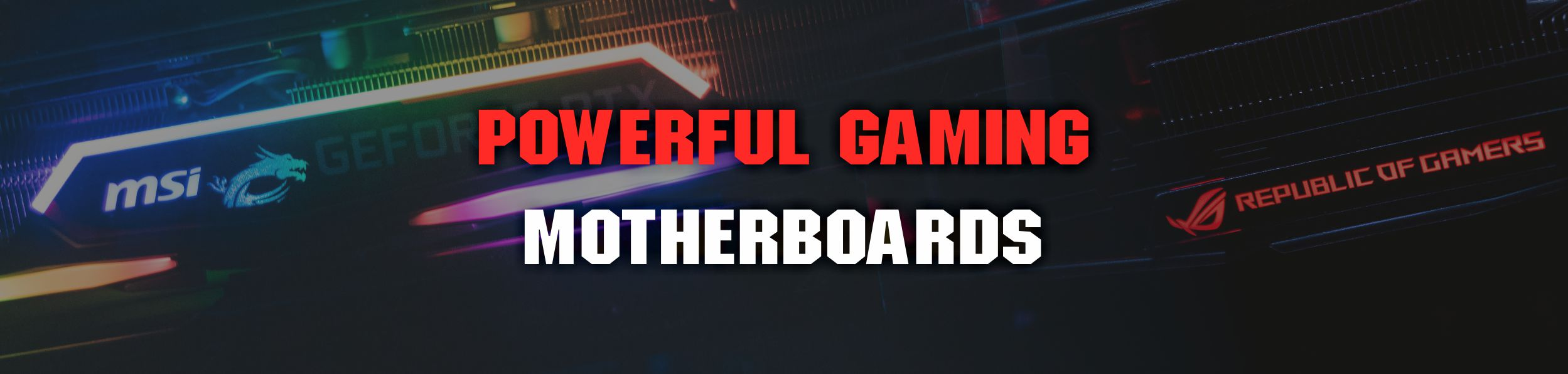 powerful gaming mother boards